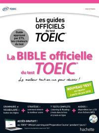 La bible officielle du test TOEIC : les guides officiels du test TOEIC