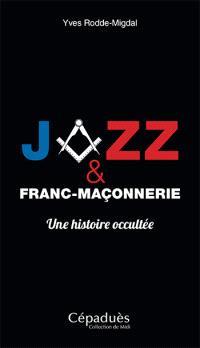Jazz et franc-maçonnerie : une histoire occultée