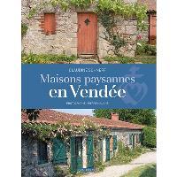 Maisons paysannes en Vendée