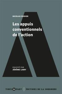 Les appuis conventionnels de l'action, éléments de pragmatique sociologique