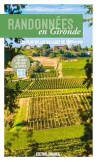 Randonnées en Gironde : les plus belles balades de Gironde