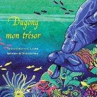Dugong, mon trésor