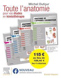 Anatomie de l'appareil locomoteur : anatomie des organes et des viscères : pack des 4 tomes