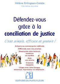 Défendez-vous grâce à la conciliation de justice : c'est simple, efficace et gratuit !