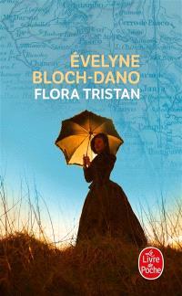 Flora Tristan : une femme libre