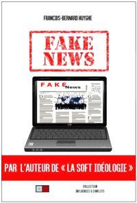 Fake news : la grande peur