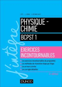 Physique chimie BCPST 1 : exercices incontournables