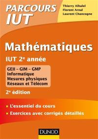 Mathématiques, IUT 2e année : GEII, GIM, GMP, informatique, mesures physiques, réseaux et télécom