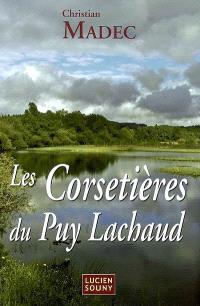 Les corsetières du Puy Lachaud