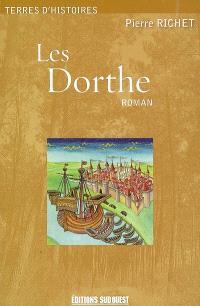 Les Dorthe; Suivi de Un glossaire des termes gascons