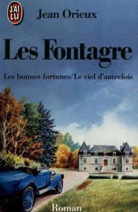 Les Fontagre. Volume 2, Les Bonnes fortunes; Le Ciel d'autrefois