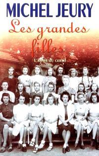 Les grandes filles. Volume 2, L'année du certif