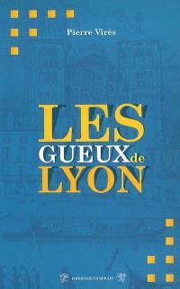Les gueux de Lyon