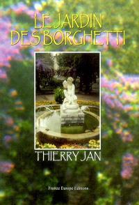 Les jardins des Borghetti
