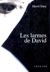 Les larmes de David