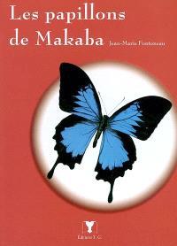 Les papillons de Makaba