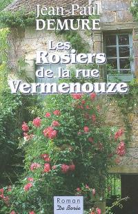 Les rosiers de la rue Vermenouze