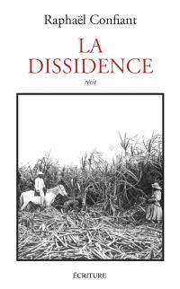 La dissidence : récit