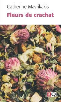 Fleurs de crachat