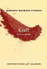 Kraft : fictions et épisodes
