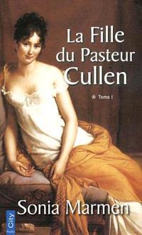 La fille du pasteur Cullen. Volume 2