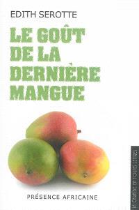Le goût de la dernière mangue