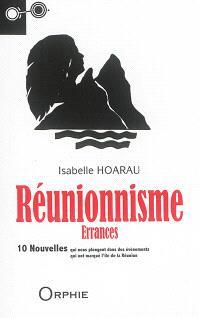 Réunionnisme : errances