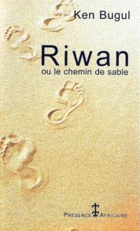 Riwan ou Le chemin de sable