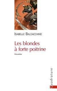 Les blondes à forte poitrine