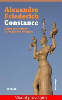 Constance : guide touristique à l'usage des aveugles