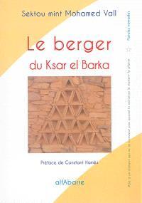 Le berger du Ksar el Barka