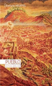 Pueblo : roman boléro