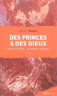Des princes & des dieux : Hutus et Tutsis, un destin commun