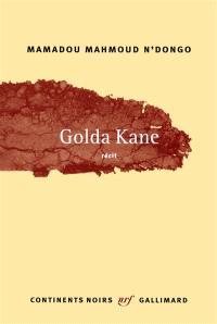 Golda Kane : récit