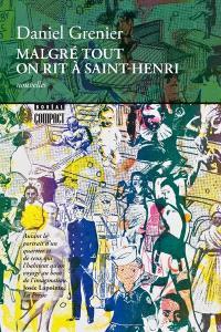Malgré tout on rit à Saint-Henri