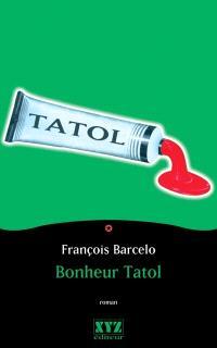 Bonheur Tatol  : roman