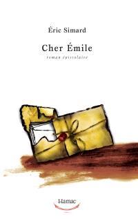 Cher Émile  : roman épistolaire