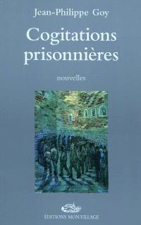 Cogitations prisonnières