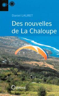Des nouvelles de La Chaloupe