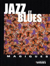 Jazz et blues magiques