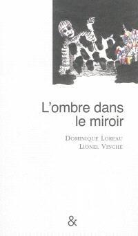 L'ombre dans le miroir