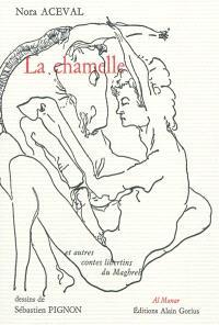 La chamelle : et autres contes libertins du Maghreb