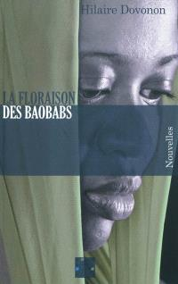 La floraison des baobabs