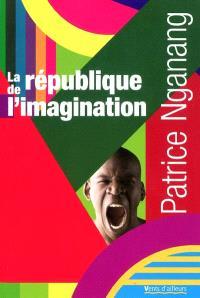 La république de l'imagination : lettres au benjamin