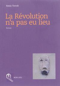 La révolution n'a pas eu lieu