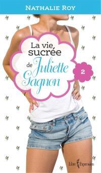 La vie sucrée de Juliette Gagnon. Volume 2, Camisole en dentelle et sauce au caramel
