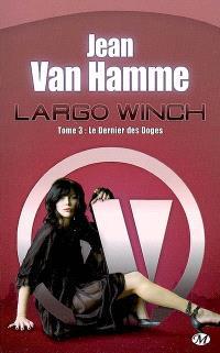 Largo Winch. Volume 3, Le dernier des doges