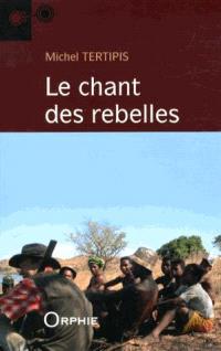 Le chant des rebelles