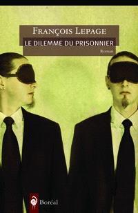 Le dilemme du prisonnier  : roman