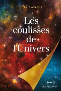 Les coulisses de l'Univers